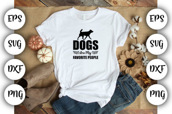 Download Free Dog Dogs Are My Favorite People Graphic By Design Store for Cricut Explore, Silhouette and other cutting machines.