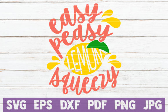Download Free Easy Peasy Lemon Squeezy Graphic By Mintymarshmallows Creative for Cricut Explore, Silhouette and other cutting machines.