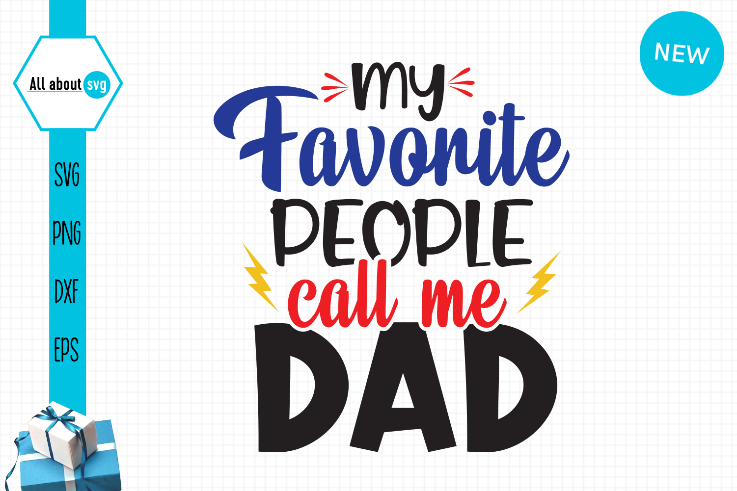 Download Free Favorite People Call Me Dad Graphic By All About Svg Creative Fabrica for Cricut Explore, Silhouette and other cutting machines.