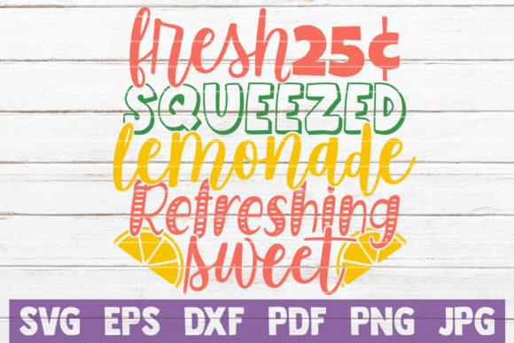 Download Free Fresh Squeezed Lemonade Refreshing Sweet Graphic By for Cricut Explore, Silhouette and other cutting machines.