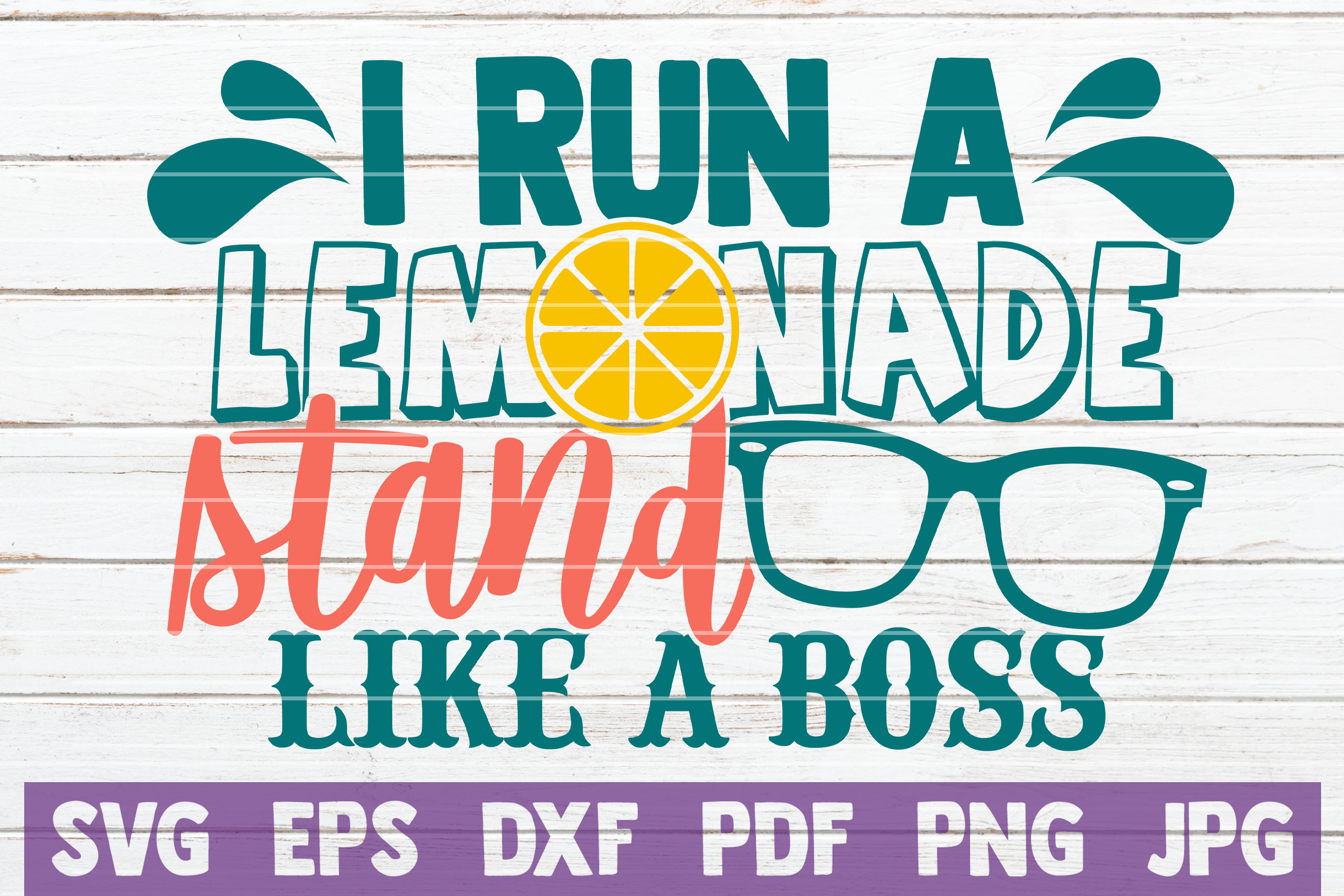Download Free I Run A Lemonade Stand Like A Boss Graphic By Mintymarshmallows for Cricut Explore, Silhouette and other cutting machines.