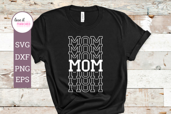 Download Free Mom Mirror Word Cut File Graphic By Love It Mirrored Creative for Cricut Explore, Silhouette and other cutting machines.