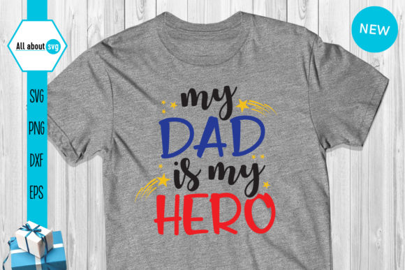Download Free My Dad Is My Hero Graphic By All About Svg Creative Fabrica for Cricut Explore, Silhouette and other cutting machines.