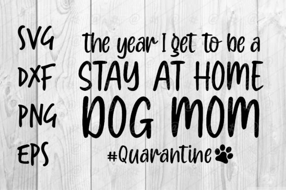 Download Free Stay Home Dog Mom Graphic By Spoonyprint Creative Fabrica for Cricut Explore, Silhouette and other cutting machines.
