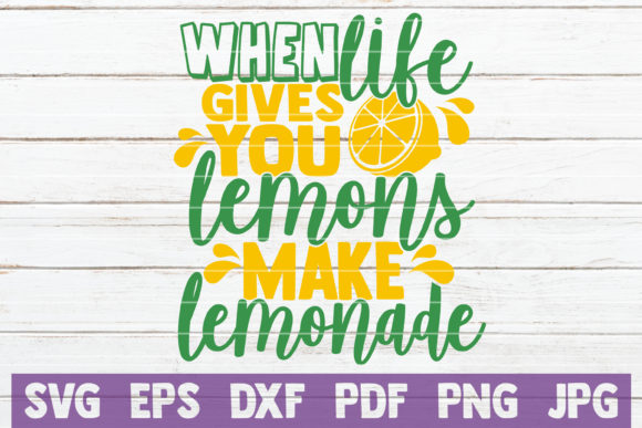 Download Free When Life Gives You Lemons Make Lemonade Graphic By for Cricut Explore, Silhouette and other cutting machines.