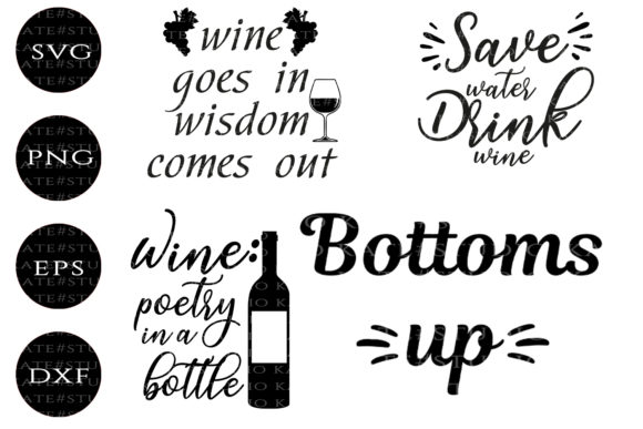 Download Free Wine Quotes Graphic By Kate Studio Creative Fabrica for Cricut Explore, Silhouette and other cutting machines.