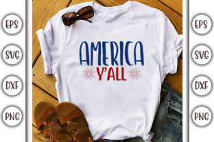 Print on Demand: 4th of July Design, America Y'all Graphic Print Templates By GraphicsBooth