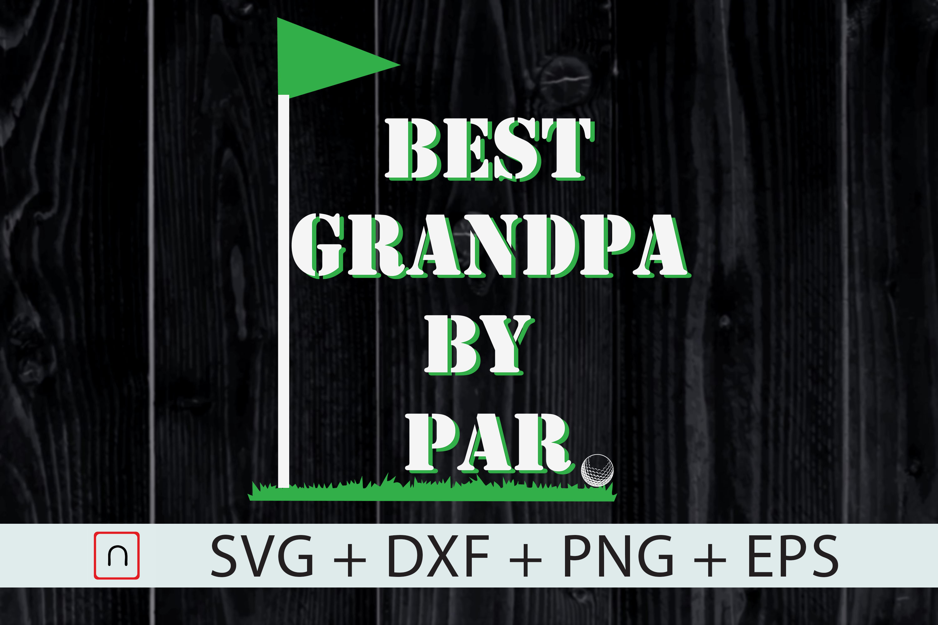 Download Free Best Grandpa By Par Cricut Graphic By Novalia Creative Fabrica for Cricut Explore, Silhouette and other cutting machines.