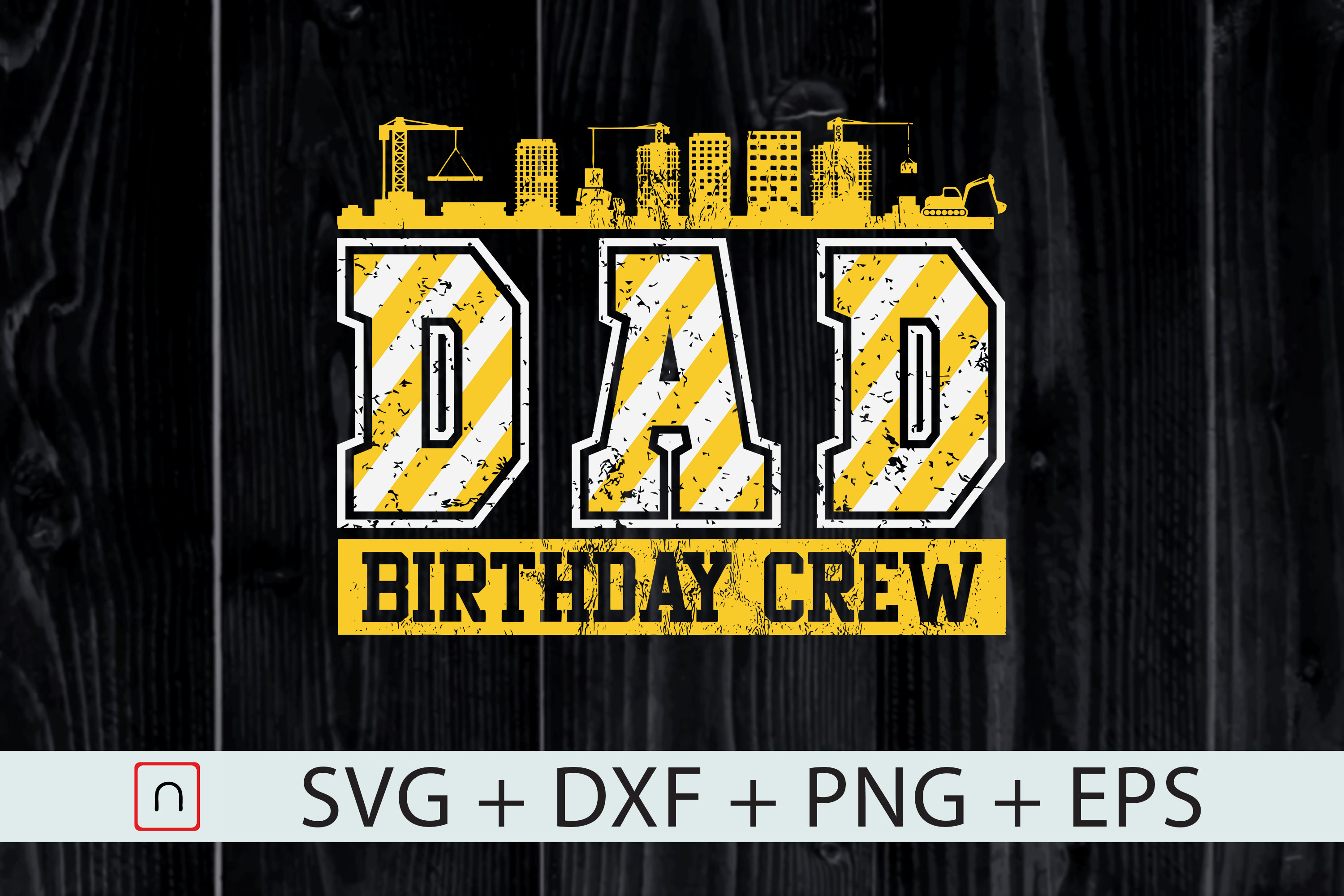 Download Free Dad Birthday Crew Construction Graphic By Novalia Creative Fabrica for Cricut Explore, Silhouette and other cutting machines.