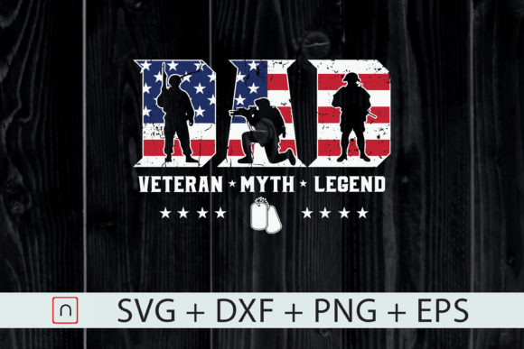 Print on Demand: Dad the Veteran the Myth the Legend  Graphic Print Templates By Novalia