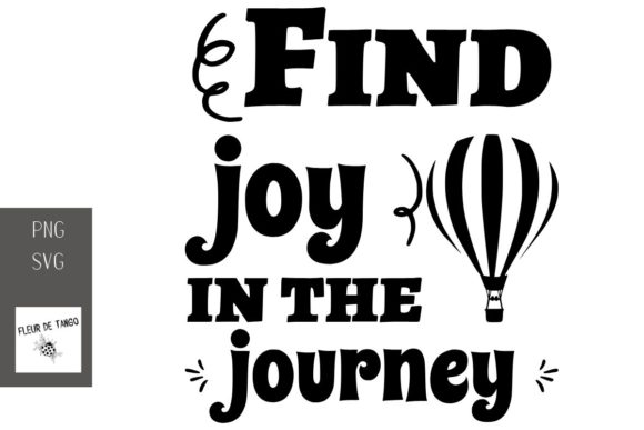 Print on Demand: Find Joy in the Journey Graphic Illustrations By Fleur de Tango