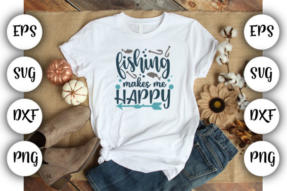 Download Free Fishing Makes Me Happy Graphic By Design Store Creative Fabrica for Cricut Explore, Silhouette and other cutting machines.