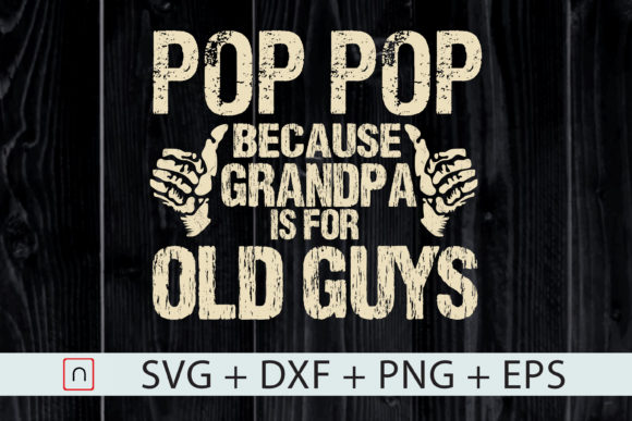Download Free Funny Pop Pop Father S Day Gift Graphic By Novalia Creative for Cricut Explore, Silhouette and other cutting machines.