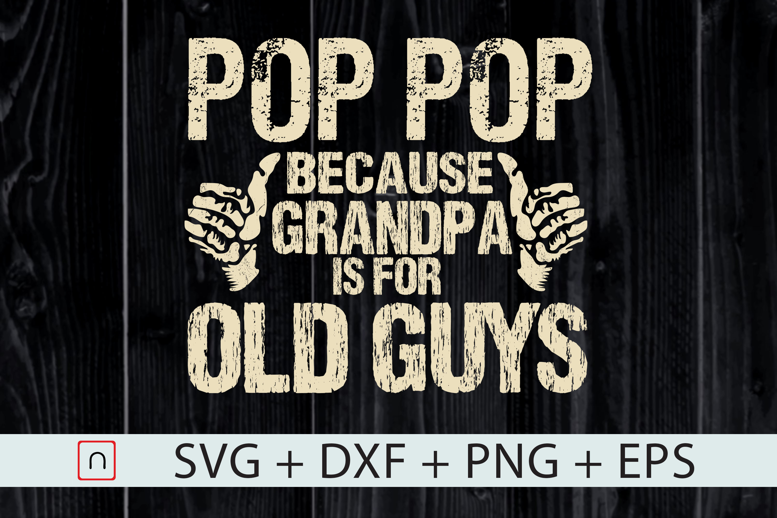 Download Free Funny Pop Pop Father S Day Gift Graphic By Novalia Creative Fabrica SVG Cut Files