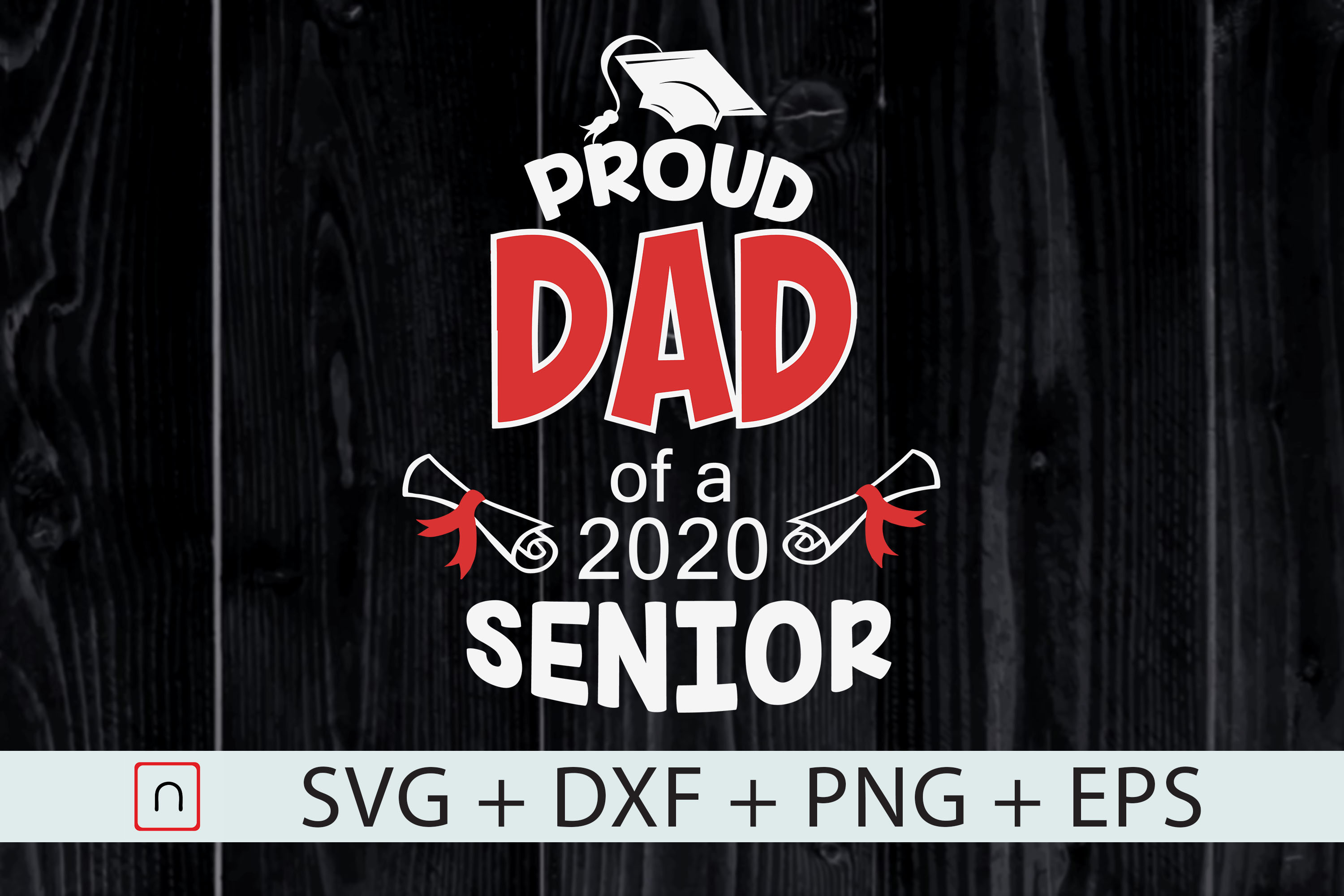 Funny Proud Dad Of 2020 Senior Cut File Graphic By Novalia