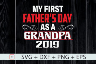 Download Free My First Father S Day As A Grandpa Graphic By Novalia Creative for Cricut Explore, Silhouette and other cutting machines.