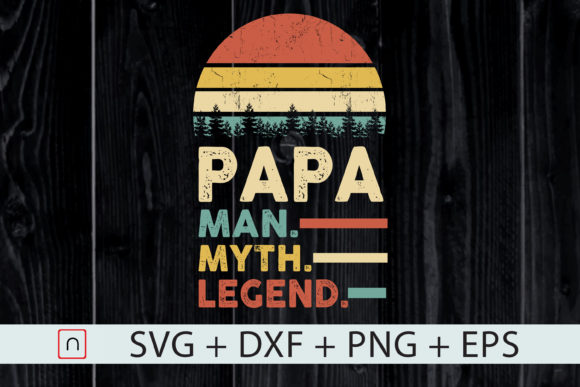 Print on Demand: Papa Man Myth Legend Father Gift Graphic Print Templates By Novalia