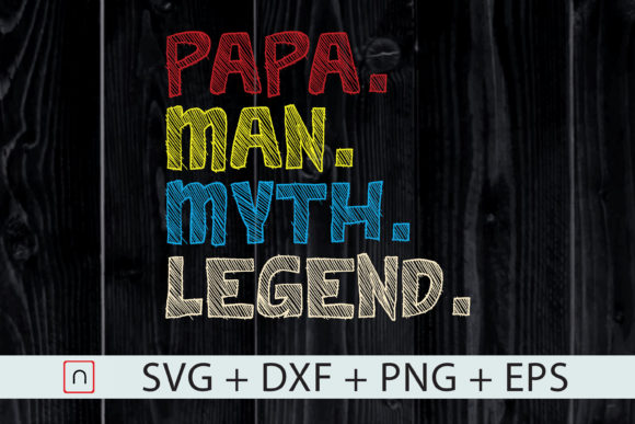 Print on Demand: Papa Man Myth Legend Gift for Father Graphic Print Templates By Novalia