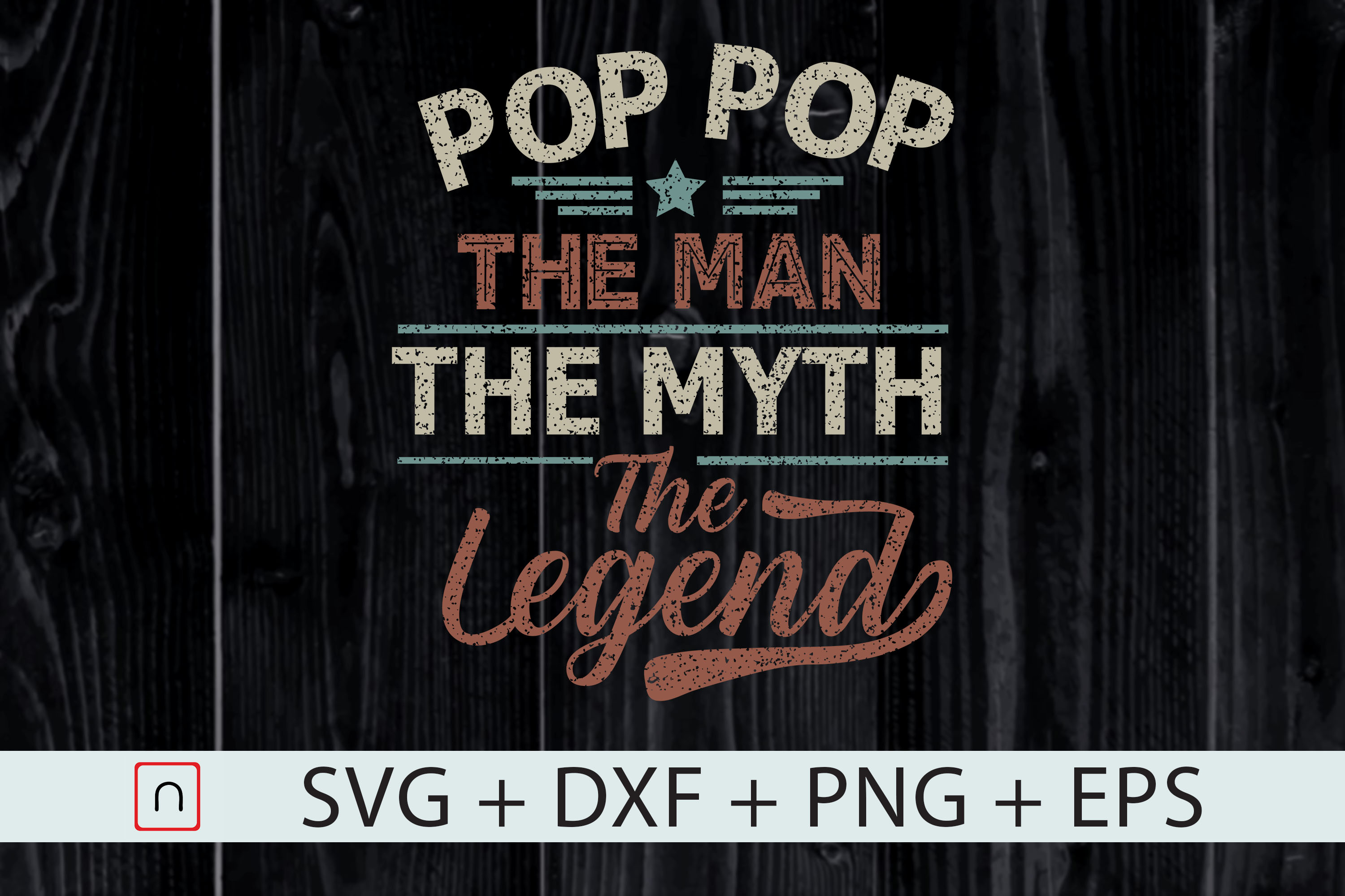 Download Free Pop Pop The Man The Myth The Legend Graphic By Novalia for Cricut Explore, Silhouette and other cutting machines.