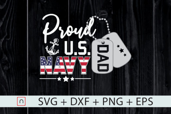 Download Free Proud Dad Navy Pride Military Father Graphic By Novalia for Cricut Explore, Silhouette and other cutting machines.
