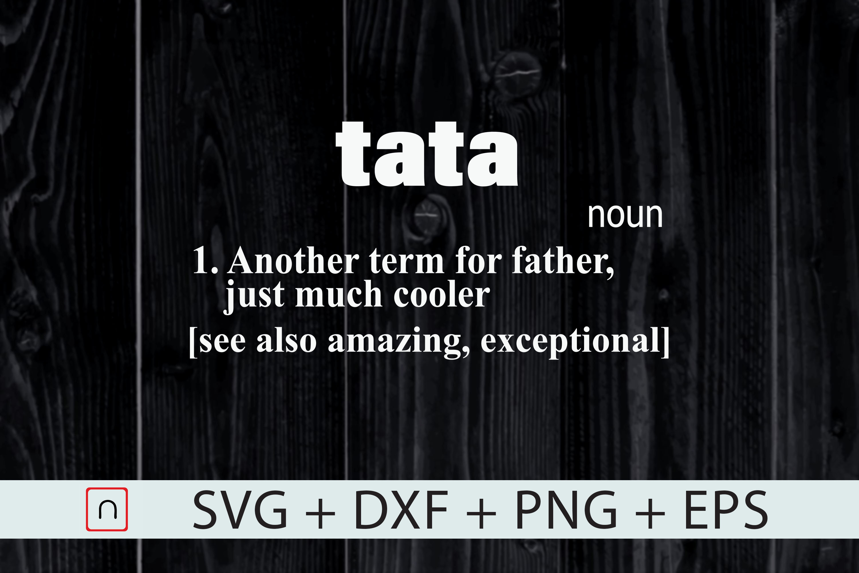 Tata Another Term Father S Day Graphic By Novalia Creative