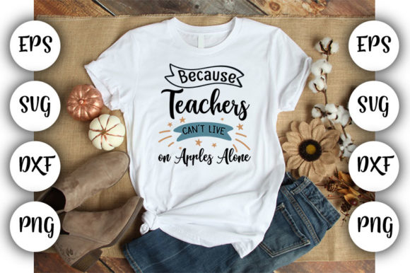 Download Free Teacher Because Teachers Can T Graphic By Design Store for Cricut Explore, Silhouette and other cutting machines.