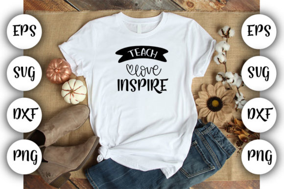 Download Free Teacher Teach Love Inspire Graphic By Design Store Creative for Cricut Explore, Silhouette and other cutting machines.