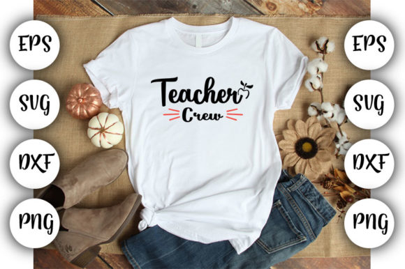 Download Free Teacher Teacher Crew Graphic By Design Store Creative Fabrica for Cricut Explore, Silhouette and other cutting machines.