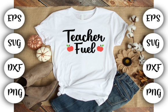Download Free Teacher Teacher Fuel Graphic By Design Store Creative Fabrica for Cricut Explore, Silhouette and other cutting machines.