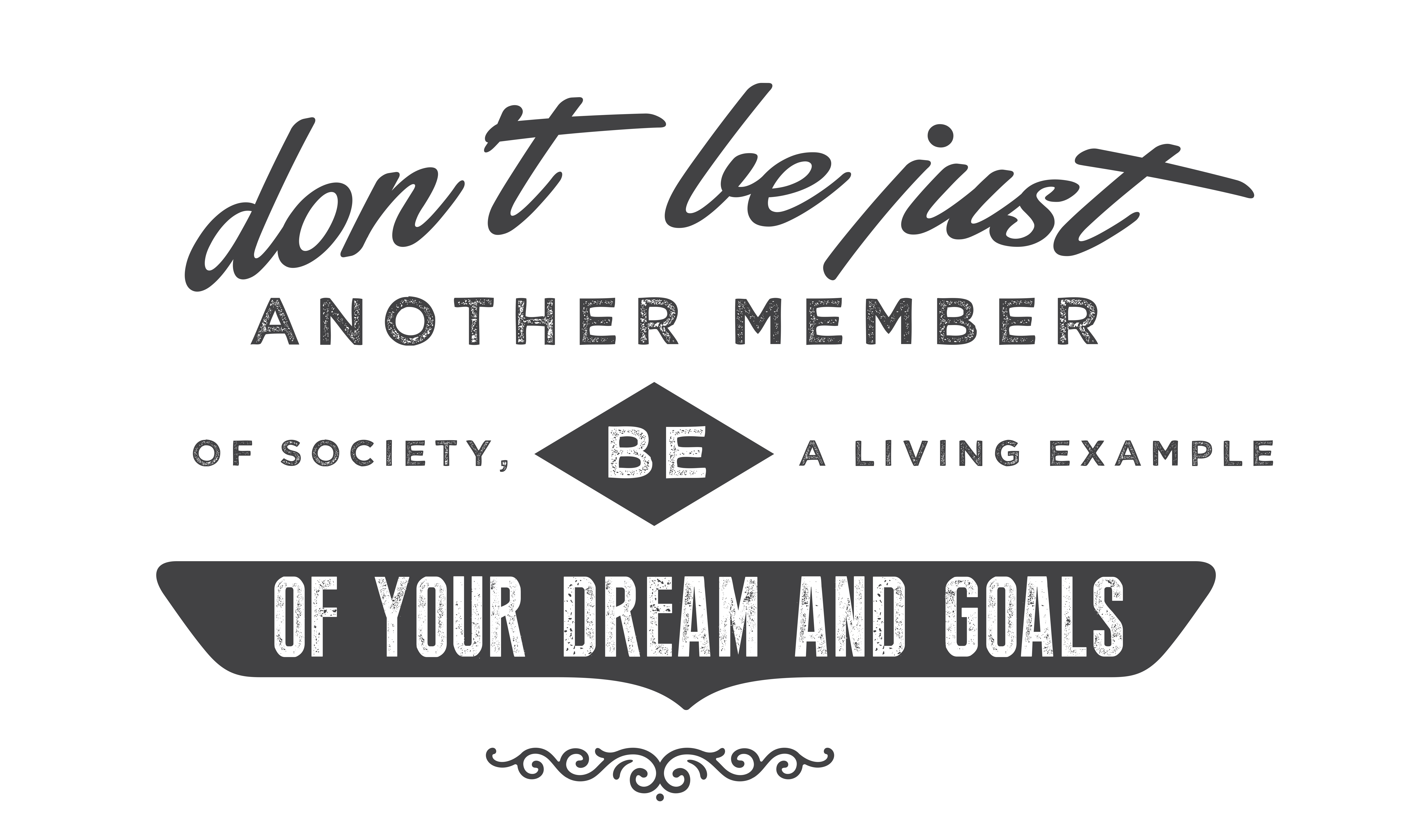 Download Free Don T Be Just Another Member Of Society Graphic By Baraeiji for Cricut Explore, Silhouette and other cutting machines.