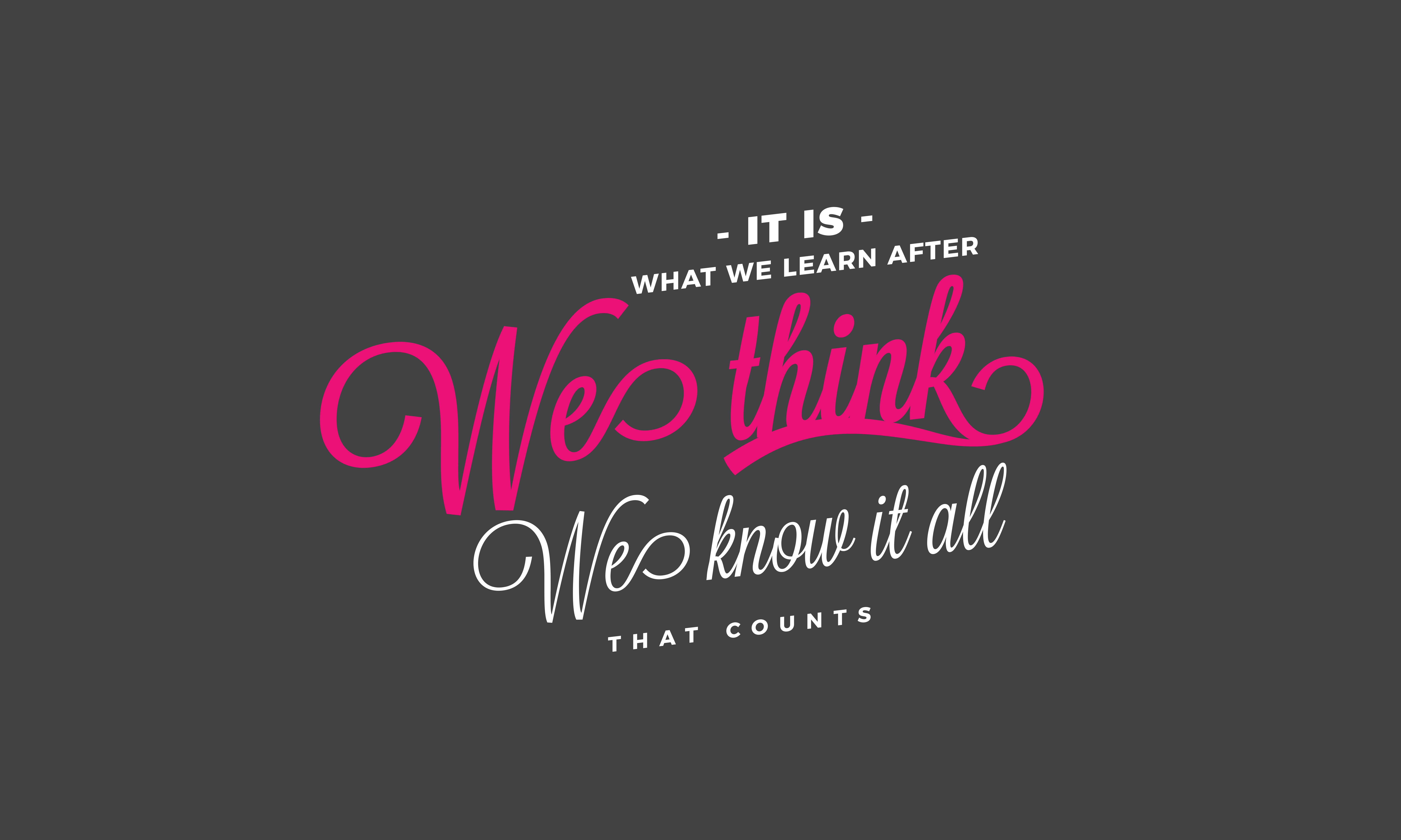 Download Free We Learn After We Think Graphic By Baraeiji Creative Fabrica for Cricut Explore, Silhouette and other cutting machines.
