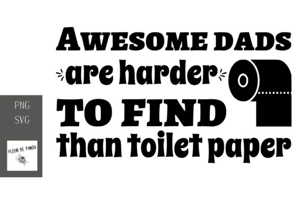 Download Free Awesome Dads Are Harder To Find Than Graphic By Fleur De Tango for Cricut Explore, Silhouette and other cutting machines.