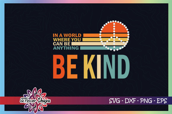 Download Free Be Kind Vinatge Design Peace Sign Graphic By Ssflower Creative for Cricut Explore, Silhouette and other cutting machines.