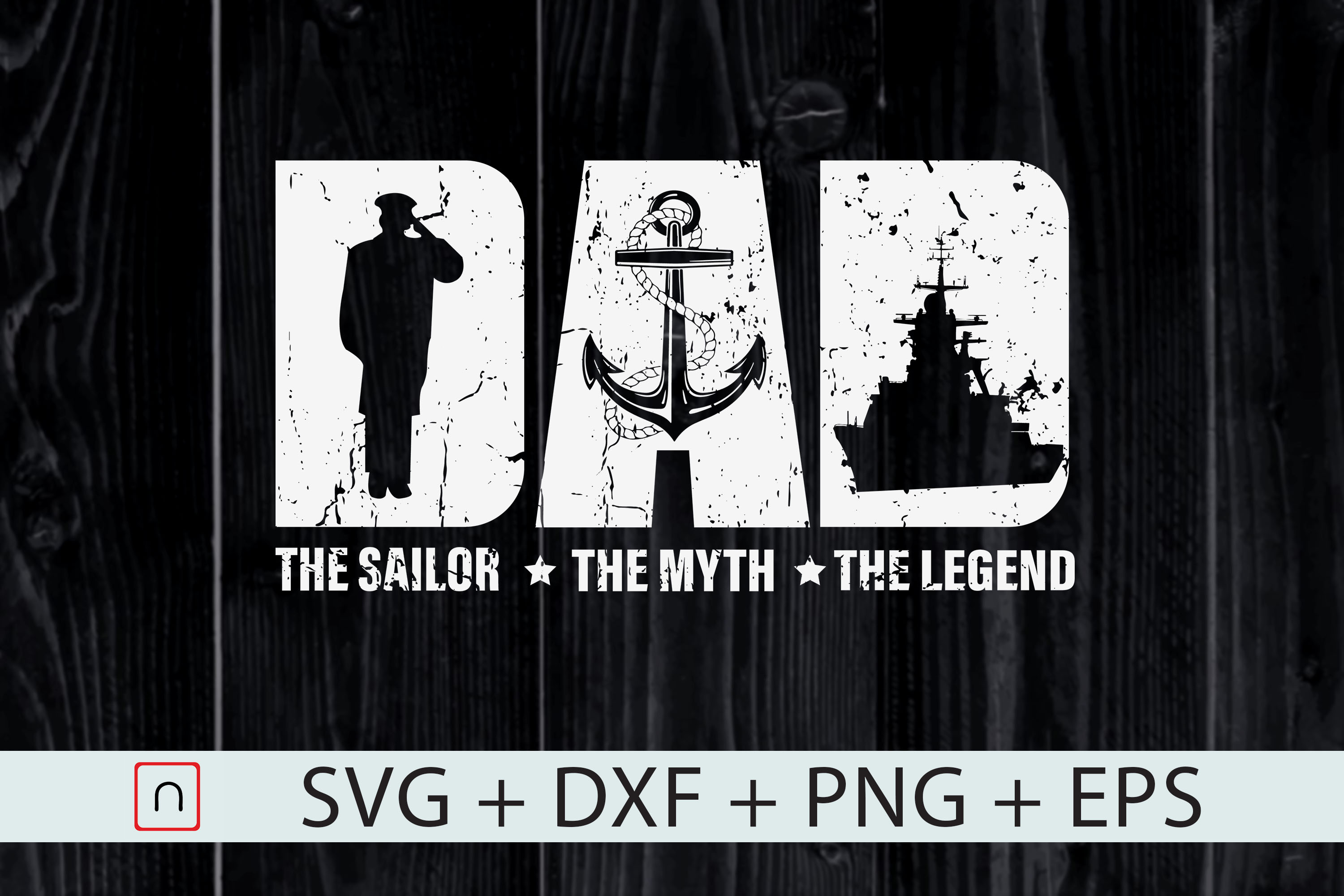 Download Free Dad The Sailor The Myth The Legend Graphic By Novalia Creative for Cricut Explore, Silhouette and other cutting machines.