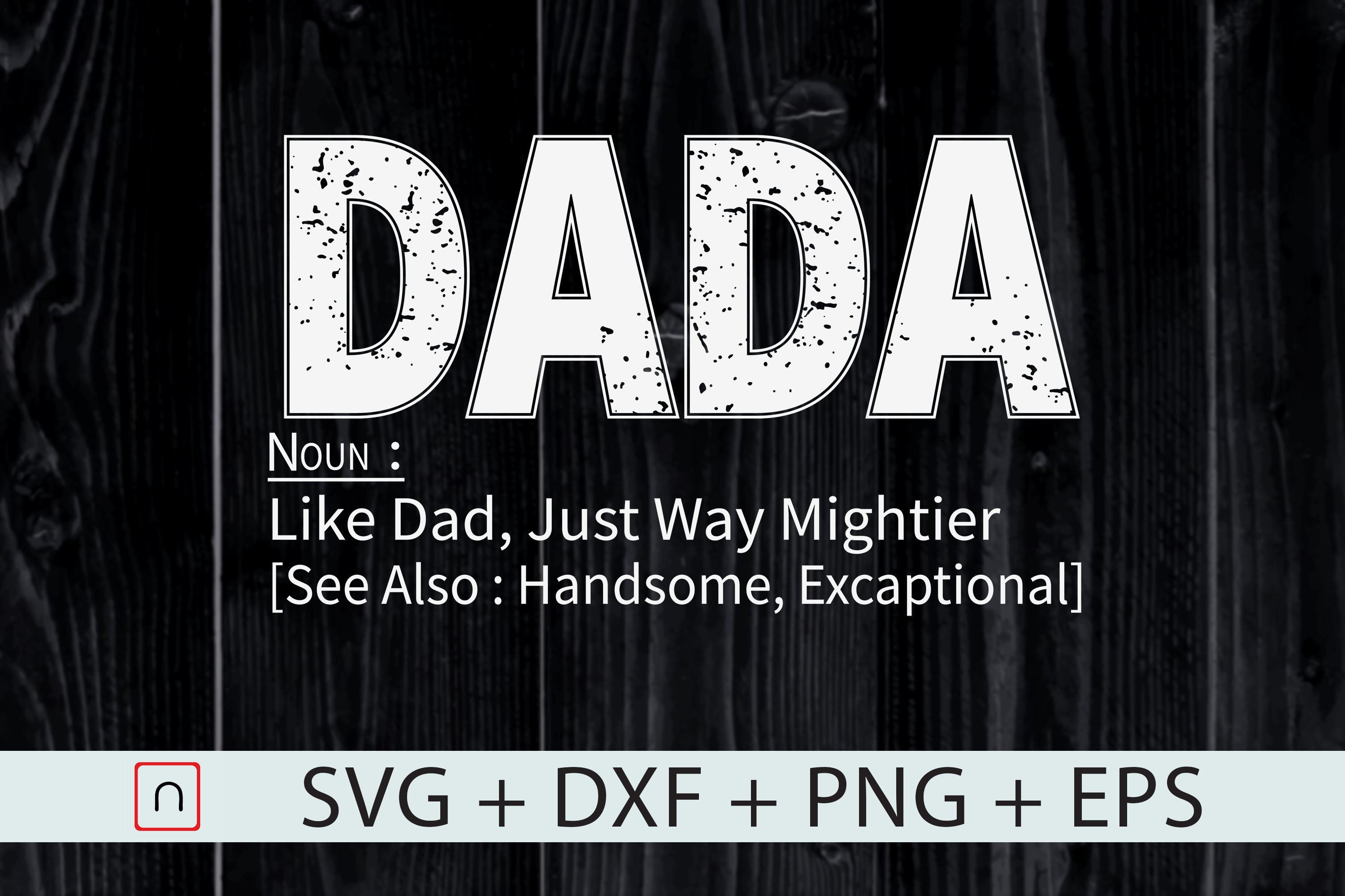 Download Free Dada Definition Graphic By Novalia Creative Fabrica for Cricut Explore, Silhouette and other cutting machines.