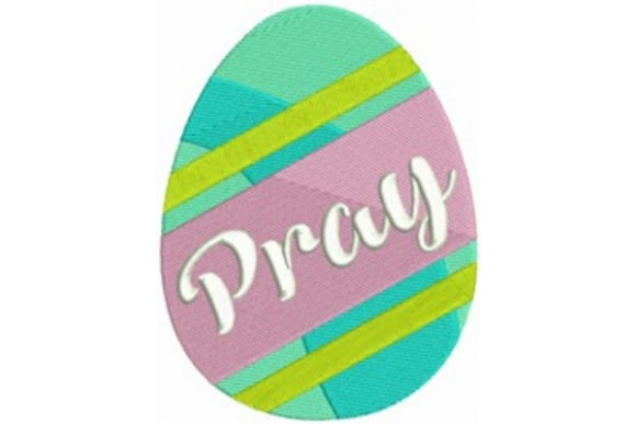 Easter Egg - Pray Easter Embroidery Design By designsbymira