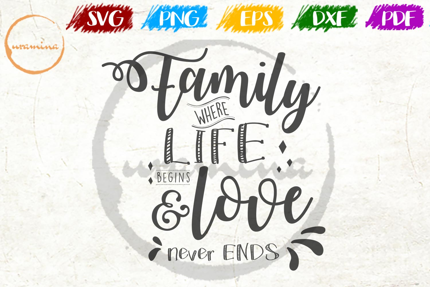 Download Free Family Where Life Begin And Love Grafico Por Uramina Creative for Cricut Explore, Silhouette and other cutting machines.