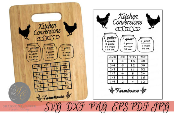 Download Free Farmhouse Kitchen Conversion Chart Graphic By Shannon Casper for Cricut Explore, Silhouette and other cutting machines.