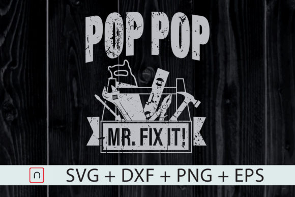 Print on Demand: Father's Day Pop Pop Mr. Fix It  Graphic Print Templates By Novalia