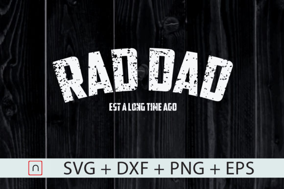 Print on Demand: Father's Day Rad Dad Husband   Graphic Print Templates By Novalia