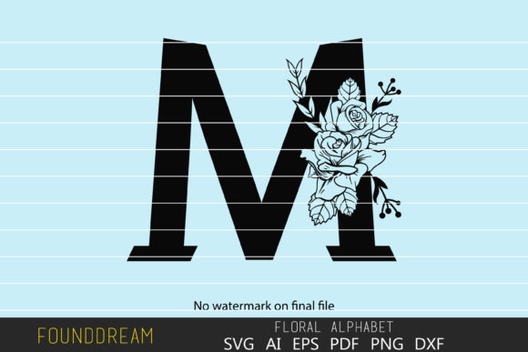 Download Free Floral Alphabet M Letter Graphic By Foundream Creative Fabrica for Cricut Explore, Silhouette and other cutting machines.