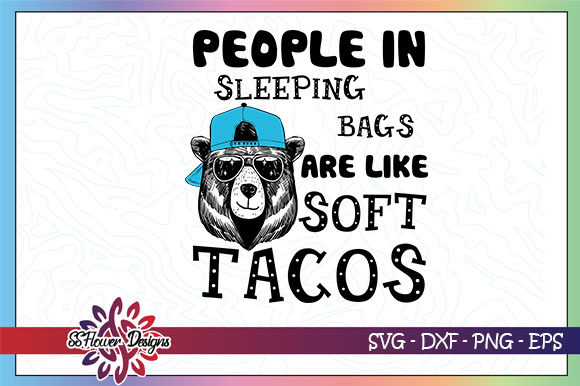 Download Free Funny Camping Bear Taco Graphic By Ssflower Creative Fabrica for Cricut Explore, Silhouette and other cutting machines.