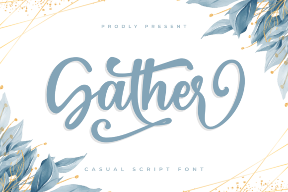 Print on Demand: Gather Script & Handwritten Font By Pen Culture