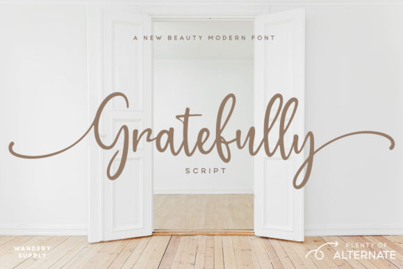 Download Free Gratefully Font By Wandery Supply Creative Fabrica for Cricut Explore, Silhouette and other cutting machines.