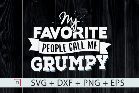 Download Free Grumpy Father S Day Call Me Grumpy Graphic By Novalia for Cricut Explore, Silhouette and other cutting machines.