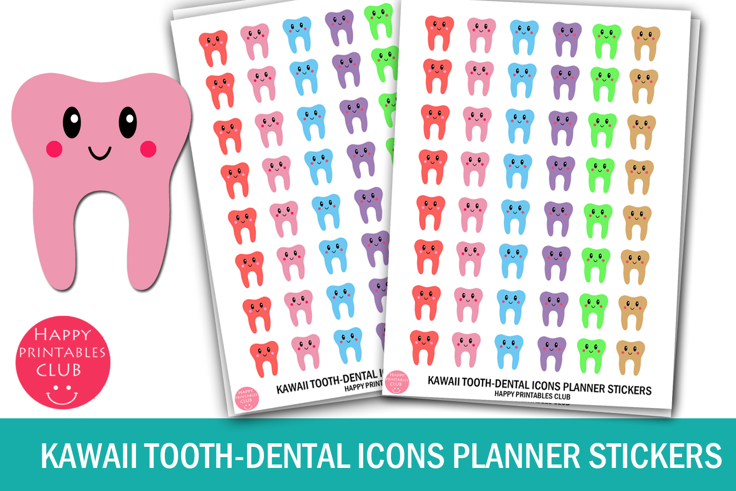 Download Free Kawaii Tooth Dental Planner Stickers Graphic By Happy for Cricut Explore, Silhouette and other cutting machines.
