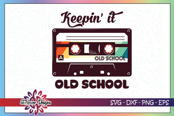 Download Free Keeping It Old School Cassette Graphic By Ssflower Creative for Cricut Explore, Silhouette and other cutting machines.