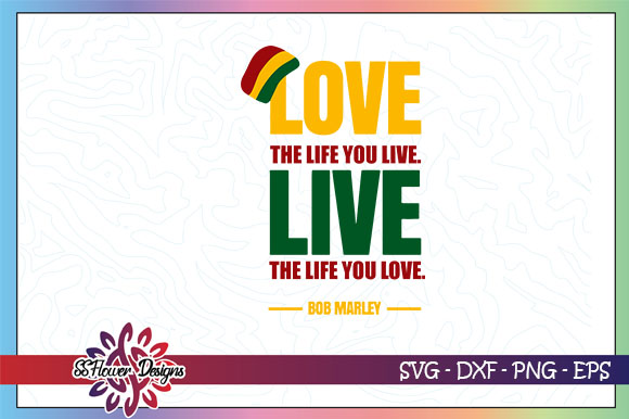 Download Free Love The Life You Live Graphic By Ssflower Creative Fabrica for Cricut Explore, Silhouette and other cutting machines.