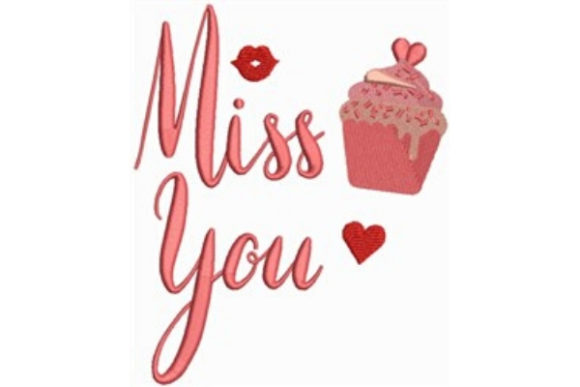 Miss You, Cup Cake Valentine's Day Embroidery Design By designsbymira