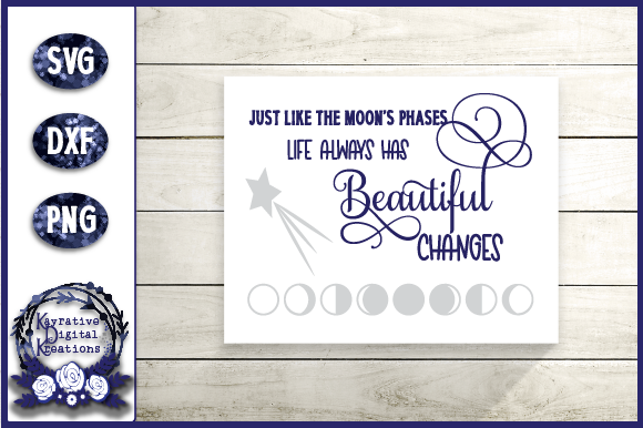 Download Free Moon Quote Moon Phases Graphic By Kayla Griffin Creative Fabrica for Cricut Explore, Silhouette and other cutting machines.
